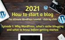 How to start a blog 2021 – The ultimate tutorial step-by-step