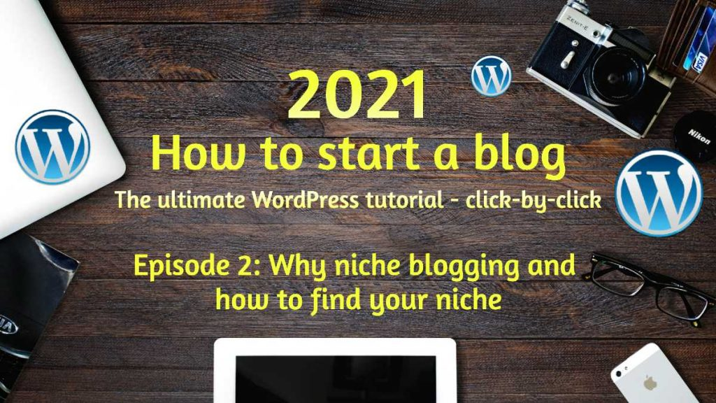 how to find your niche and why niche blogging is great for new bloggers